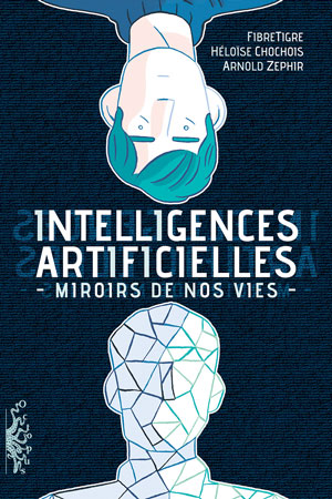 intelligence artificielle miroirs de nos vies